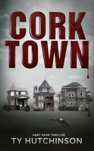 Corktown by ty hutchinson