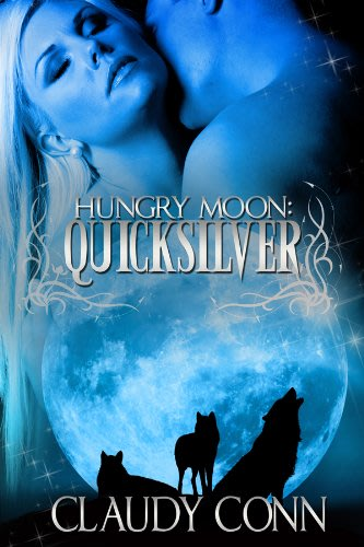 Hungry moon quicksilver by claudy conn