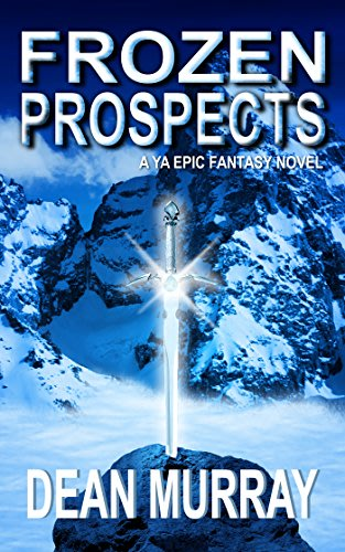 Frozen prospects by dean murray