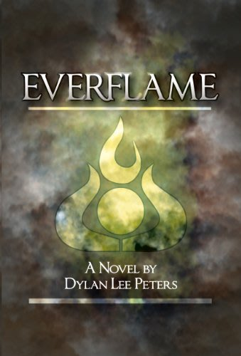 Everflame by dylan lee peters