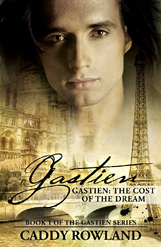 Gastien the cost of the dream by caddy rowland