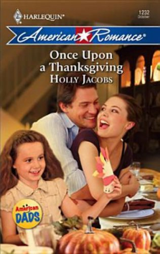 Once Upon a Thanksgiving by Holly Jacobs