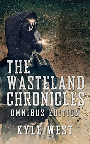 The wasteland chronicles omnibus edition by kyle west