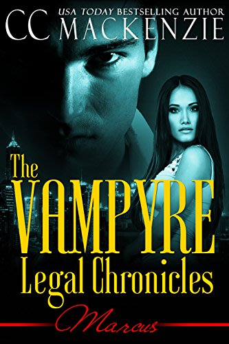 The vampyre legal chronicles marcus by cc mackenzie