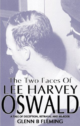 The two faces of lee harvey oswald by glenn b fleming