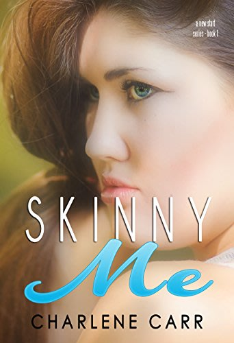Skinny me by charlene carr