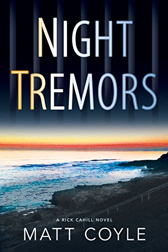 Night tremors by matt coyle