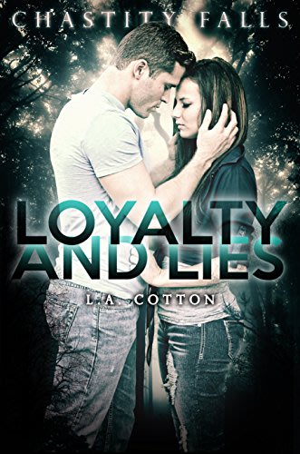 Loyalty and lies by l a cotton