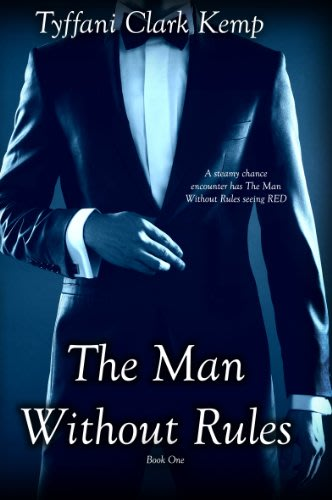 The man without rules by tyffani clark kemp