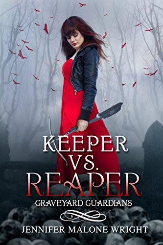 Keeper vs reaper by jennifer malone wright