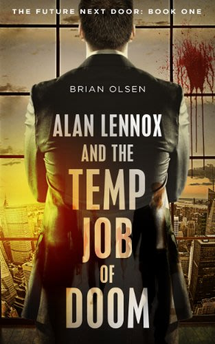 Alan lennox and the temp job of doom by brian olsen
