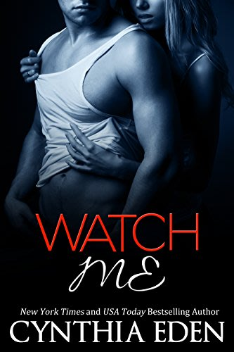 Watch me by cynthia eden