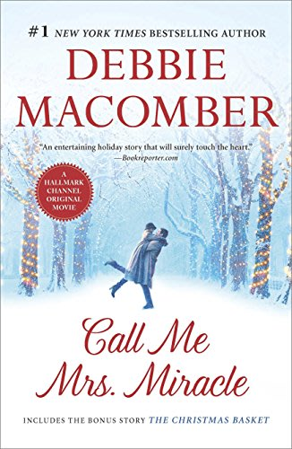 Our favorite debbie macomber holiday books ranked call me mrs miracle by debbie macomber this christmas fandeluxe Gallery