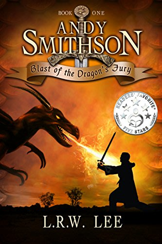 Andy smithson blast of the dragon s fury by l r w lee