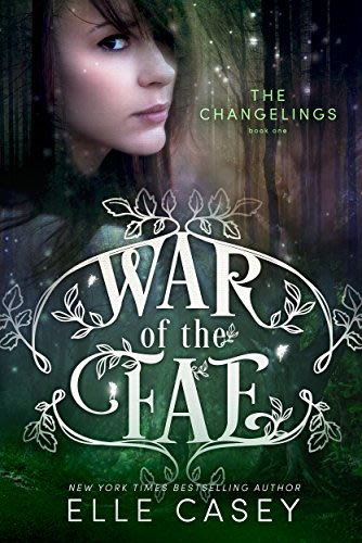 War of the fae the changelings by elle casey