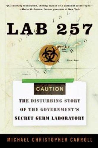 Lab 257 by Michael C. Carroll