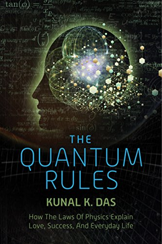 The quantum rules by kunal k das