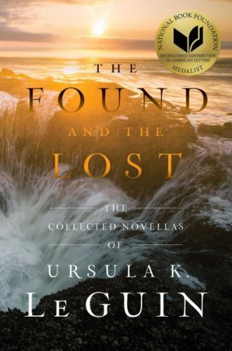The Found and the Lost by Ursula K. Le Guin