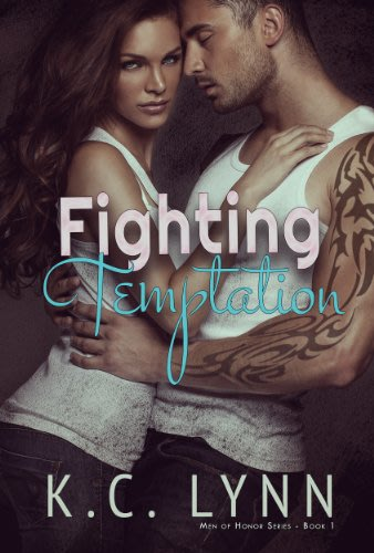 Fighting temptation by k c lynn