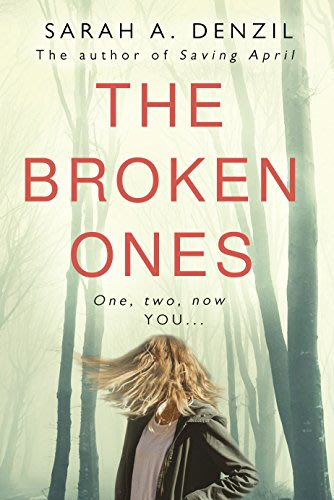 The broken ones by sarah a denzil