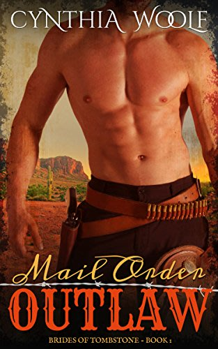 Mail order outlaw by cynthia woolf