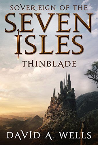 Sovereign of the seven isles thinblade by david a wells