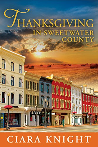 Thanksgiving in Sweetwater County by Ciara Knight