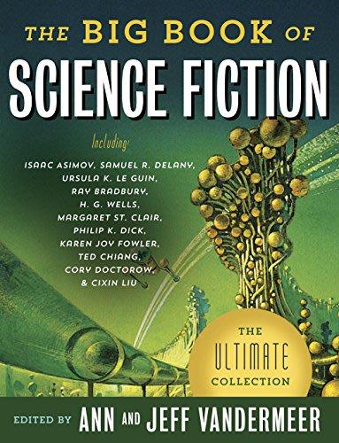 The Big Book of Science Fiction by Jeff VanderMeer and Ann Vandermeer