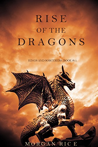 Rise of the Dragons by Morgan Rice