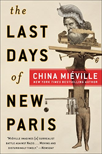 The Last Days of New Paris by China Miéville