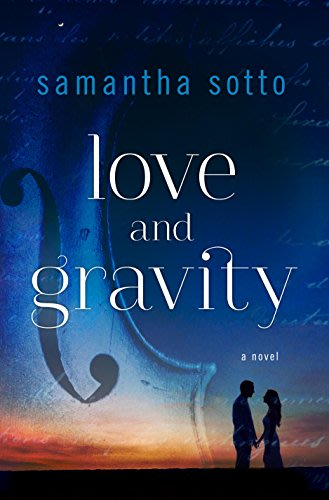 Love and Gravity by Samantha Sotto