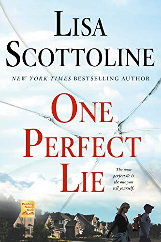 One Perfect Lie by Lisa Scottoline