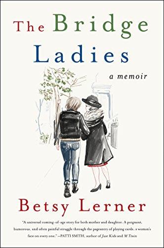 The Bridge Ladies by Betsy Lerner