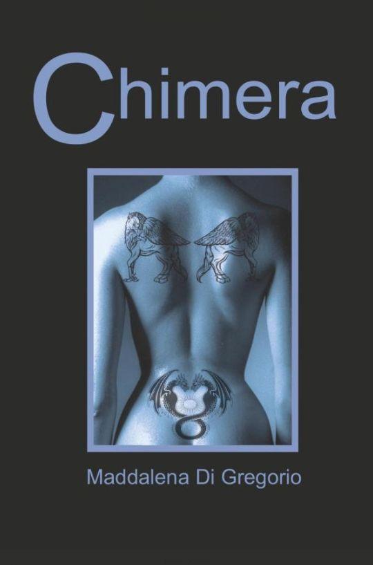 Chimera by Maddalena Di Gregorio