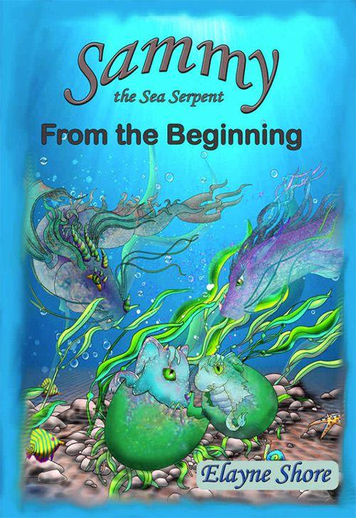 Sammy the Sea Serpent by Elayne Shore