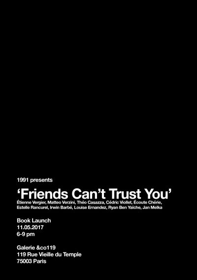 'Friends Can't Trust You' - © 1991 Books
