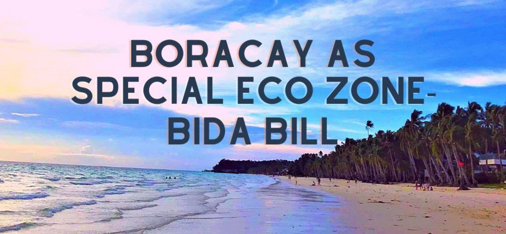BIDA Bill to 'level up' Boracay as special ECOZONE