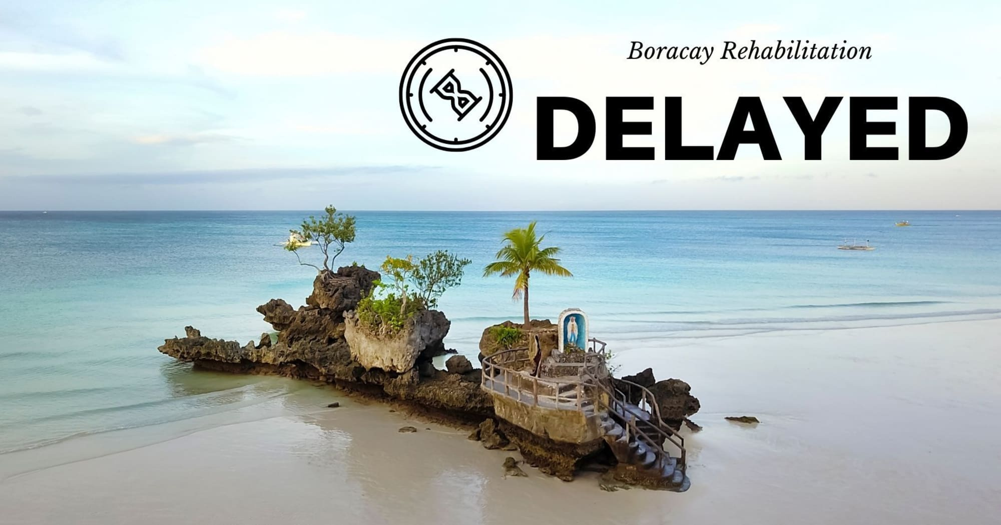 Completion of Rehabilitation in Boracay Island will be delayed - DENR