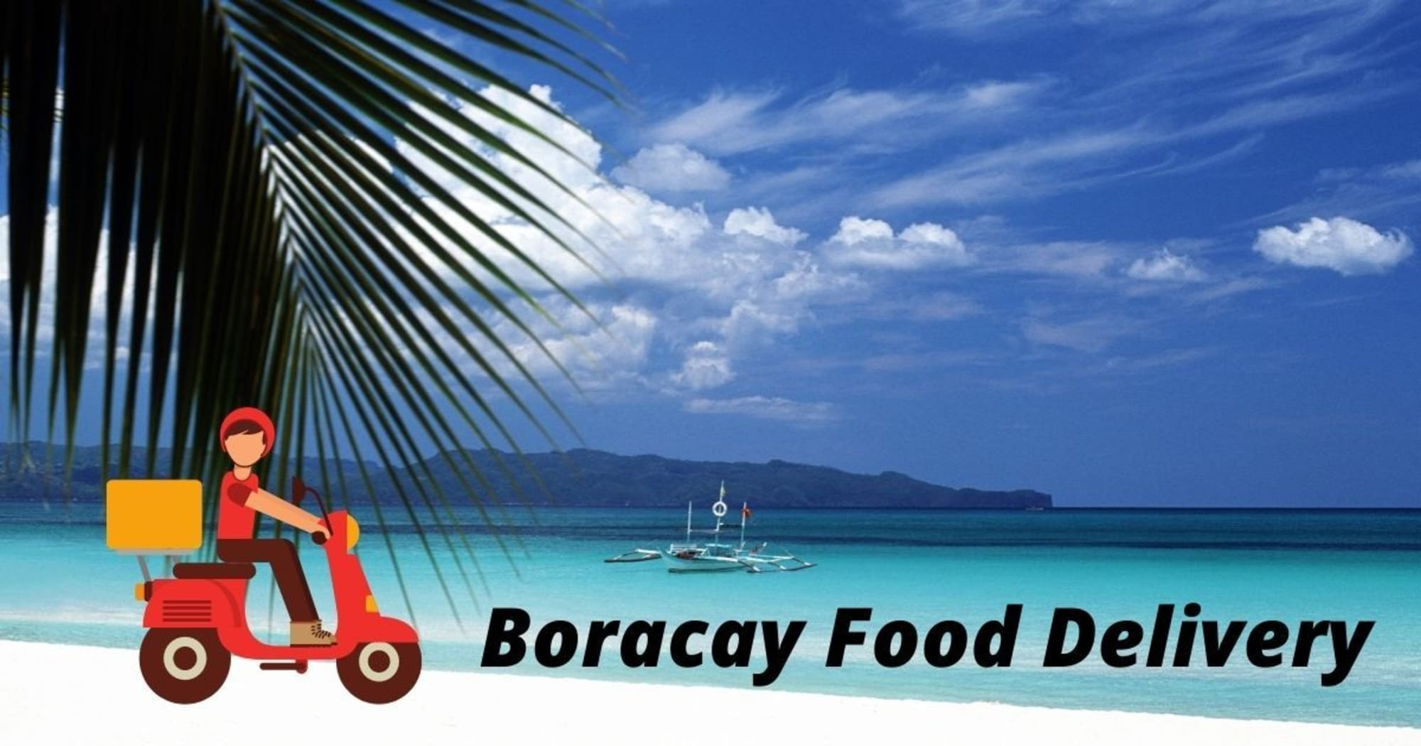 Here are some restaurants in BORACAY offering food delivery during quarantine period