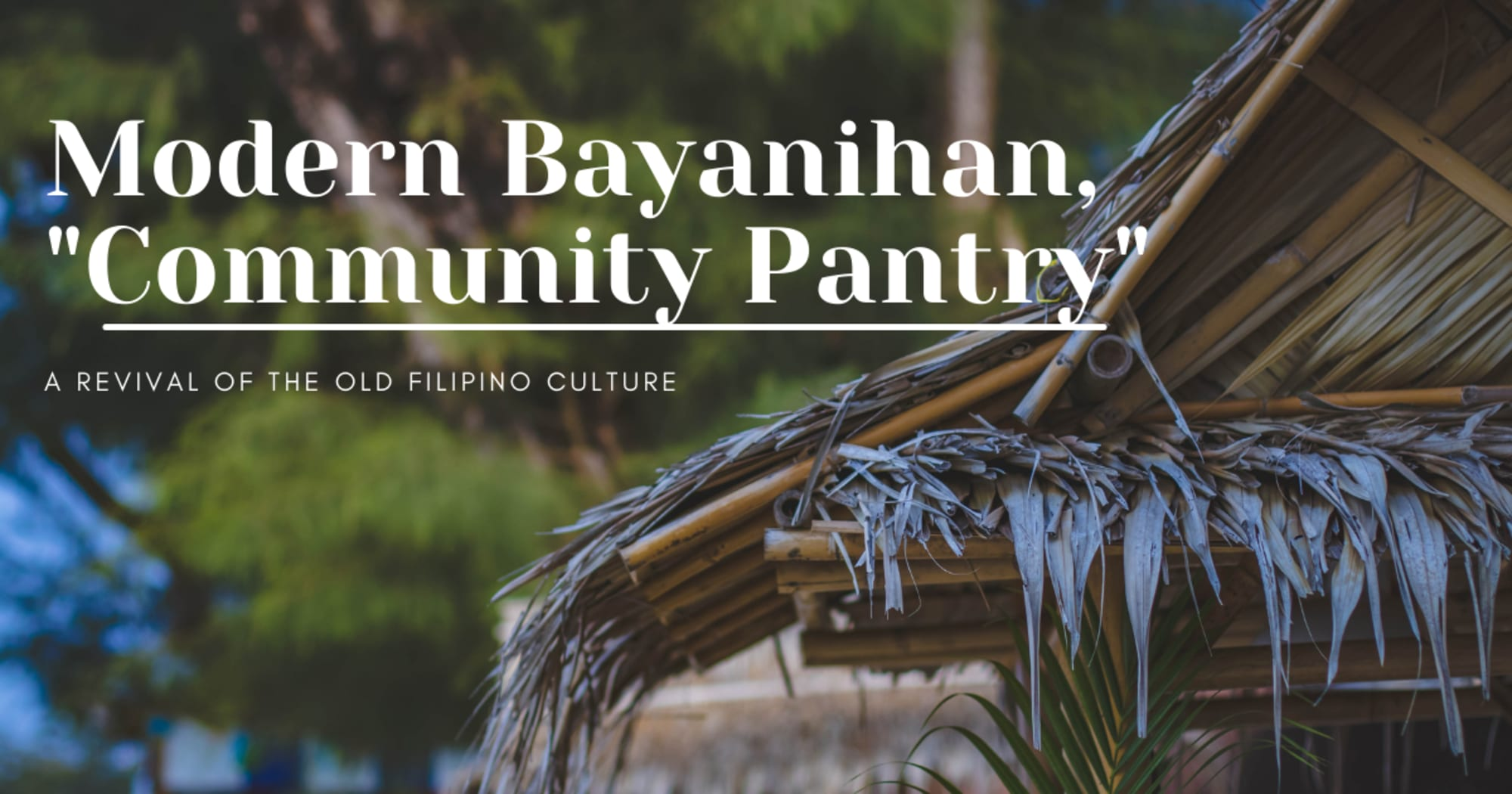 """Modern Bayanihan """"Community Pantry"""", A Revival of the old Filipino Culture"""