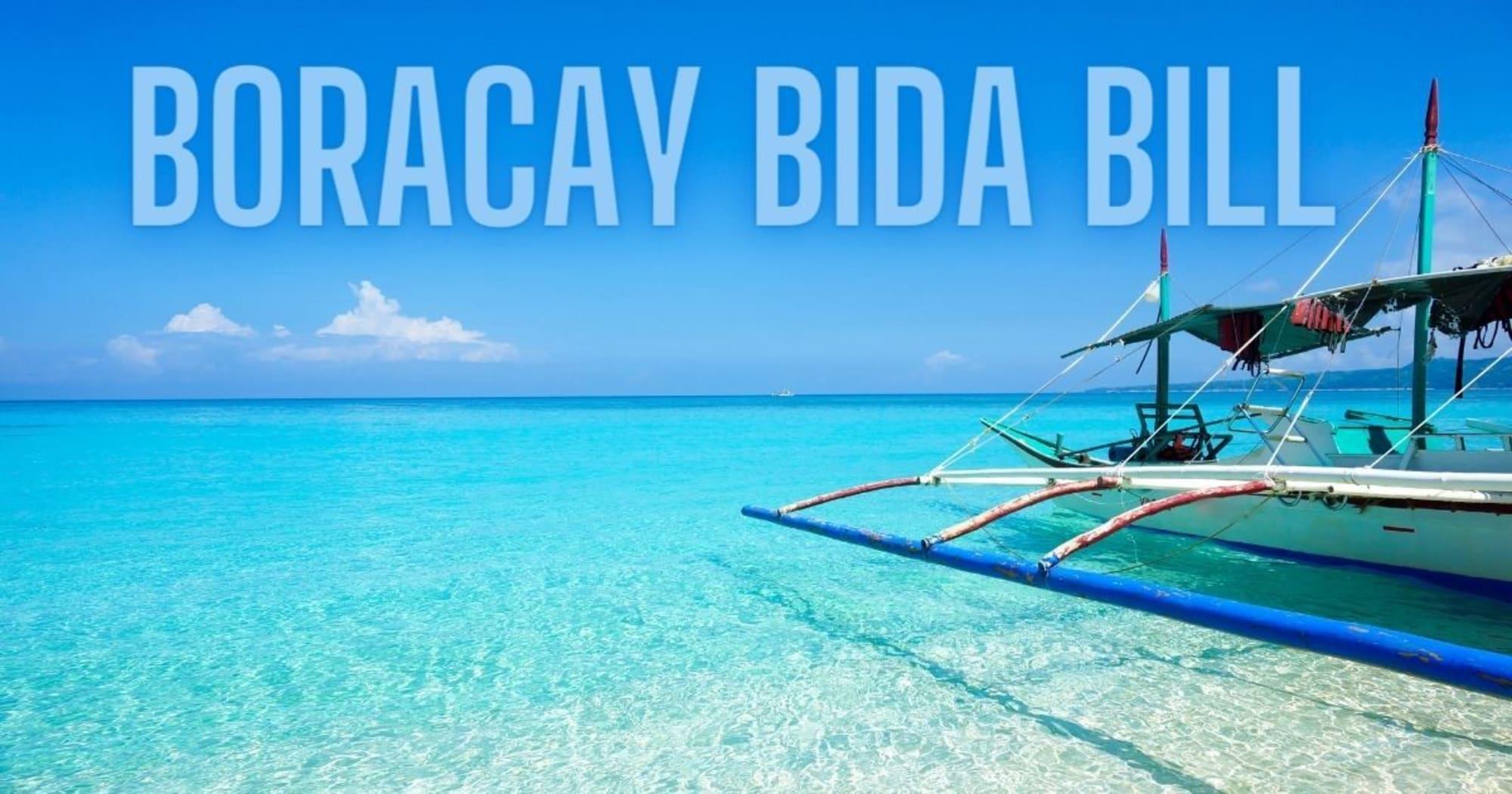 The BIDA Bill and the turbulence facing the Boracay tourism industry
