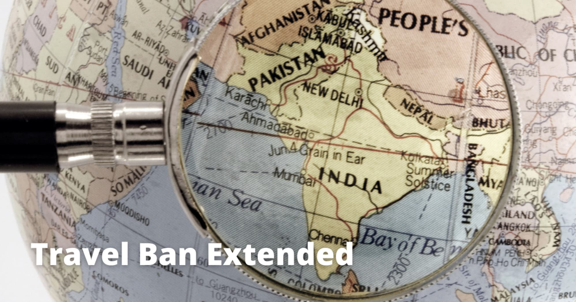 Travel Ban Extended Again travelers from India and six other countries