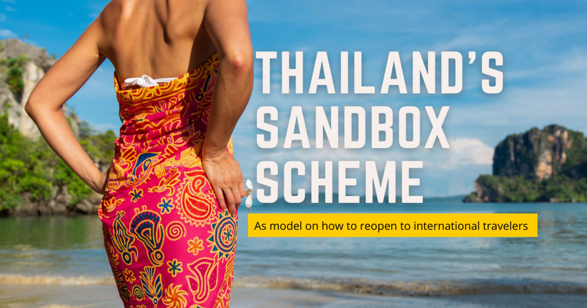 DOT is watching Thailand's sandbox scheme as a model on how to reopen to international travelers