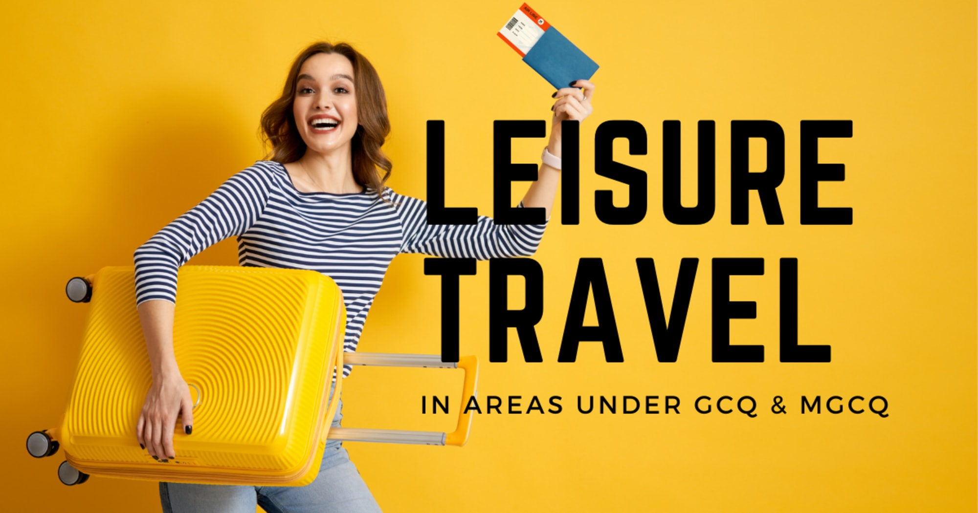 Leisure travel is permitted from NCR to GCQ & MGCQ areas