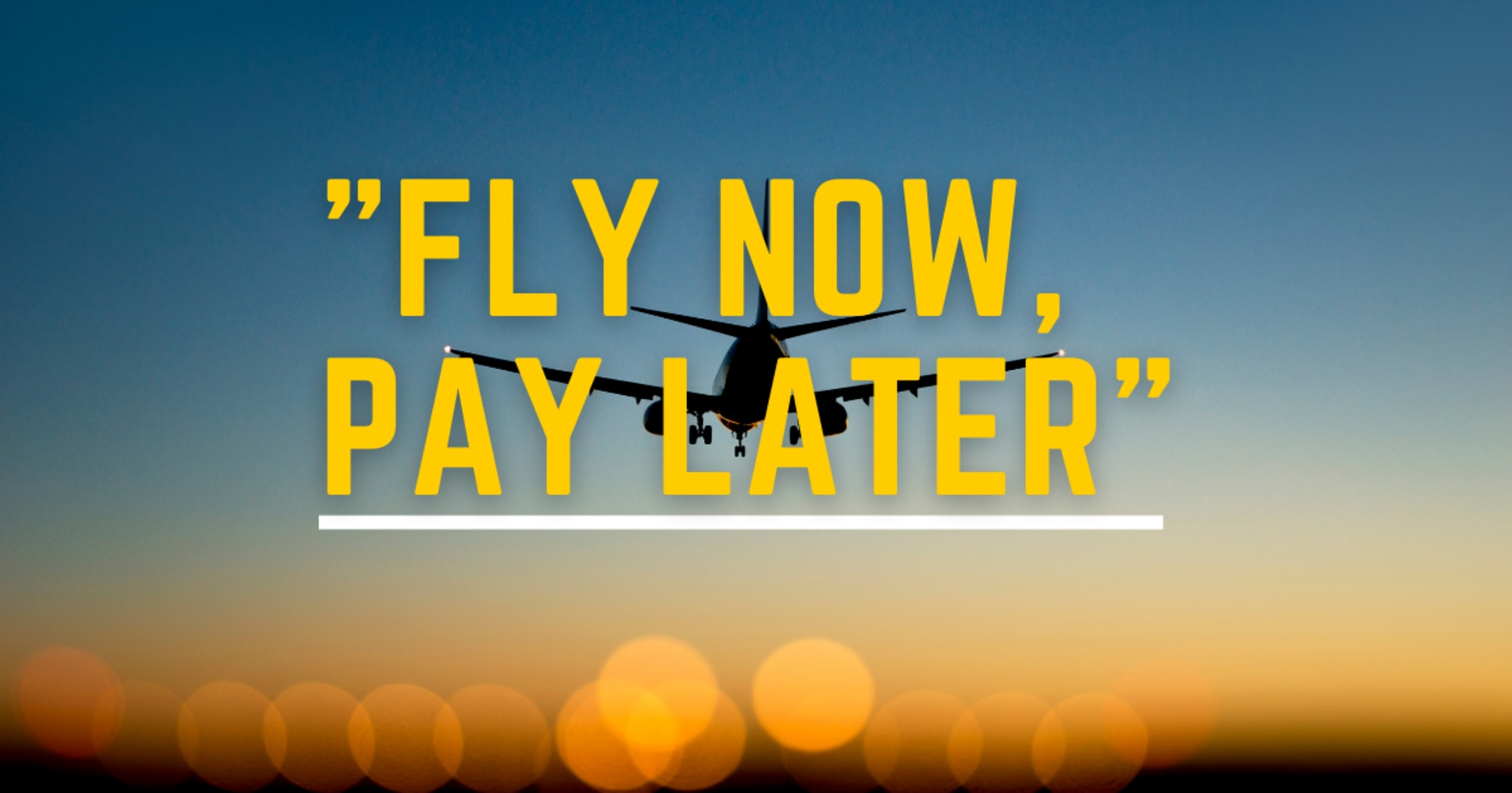 """""""Fly Now, Pay Later"""" scheme now available in PAL"""