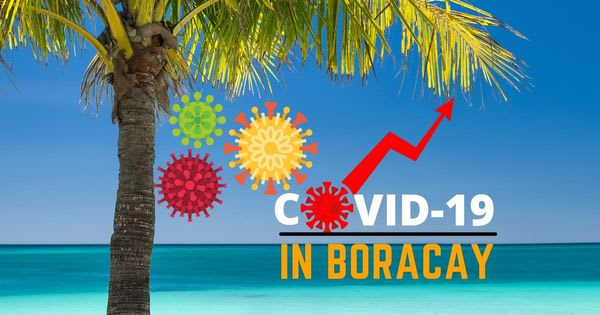 New COVID-19 Variants is suspected to be the reason for the spike of infections in Boracay