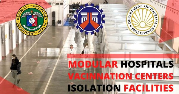 More Isolation facilities, vaccination centers and modular hospitals are being constructed in collaboration with the DPWH, DOH and DOT