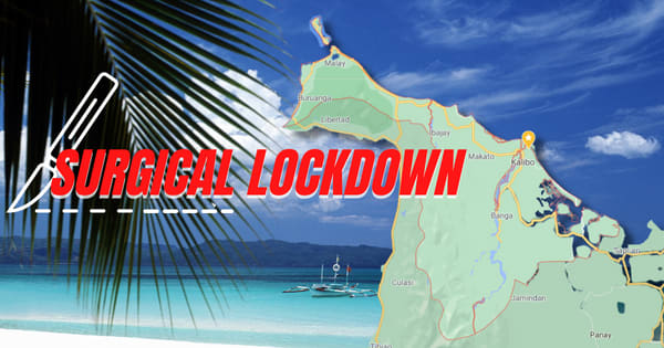 Boracay Island, Brgy. Yapak placed in Surgical Lockdown and The recent rising of COVID-19 cases in Aklan