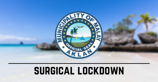 Zone 5 of Brgy. Manoc-manoc, Boracay under surgical lockdown
