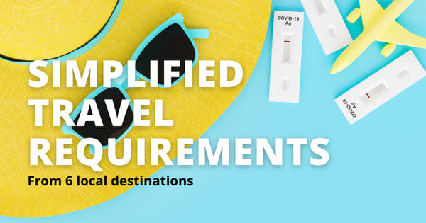 6 local destinations no longer requires travelers to present an RT-PCR or antigen test